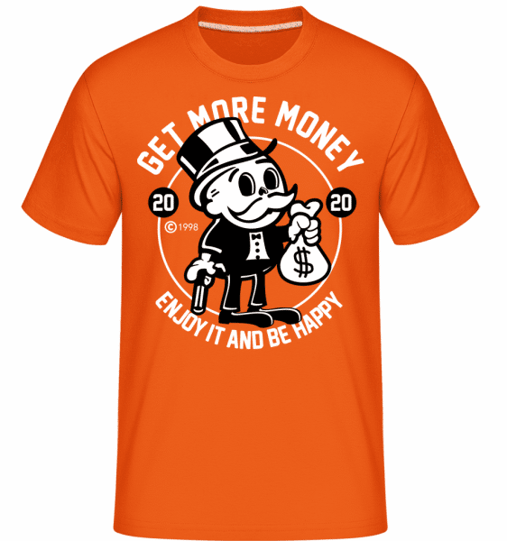 Get Money -  Shirtinator Men's T-Shirt - Orange - Vorn