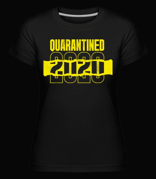 Quarantined -  Shirtinator Women's T-Shirt - Black - Vorn