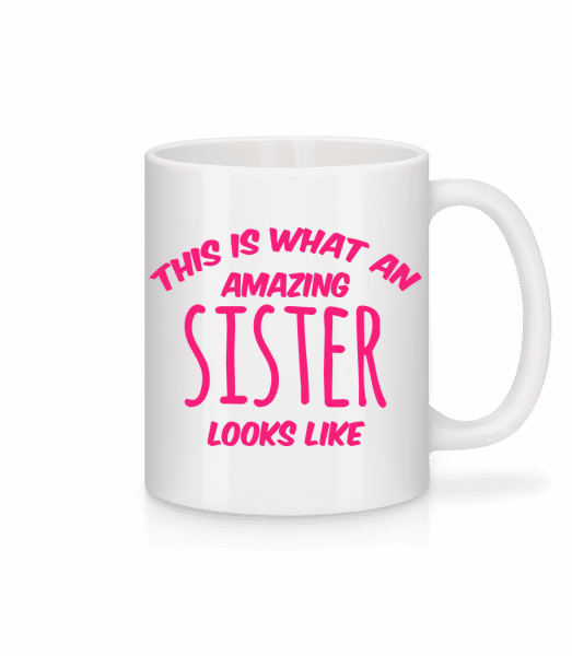 Amazing Sister Looks Like - Mug - White - Front