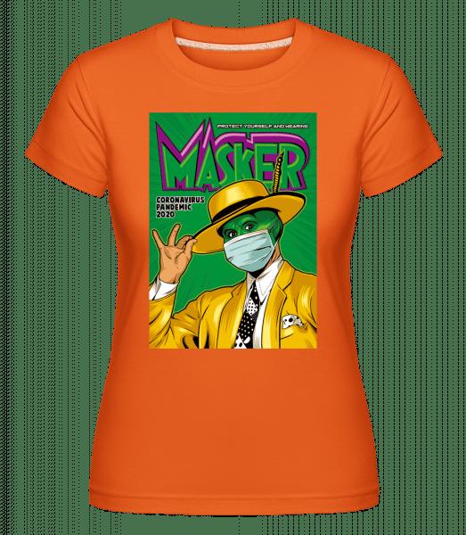 Masker - Shirtinator Frauen T-Shirt - Orange - Vorn
