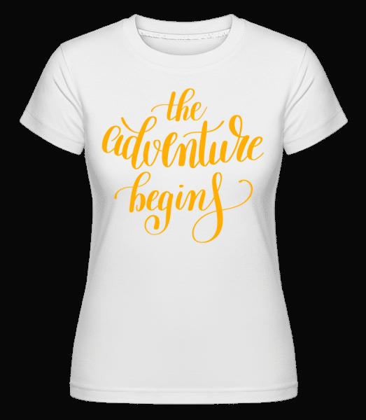 Dobrodružství začíná -  Shirtinator tričko pro dámy - Bílá - Napřed