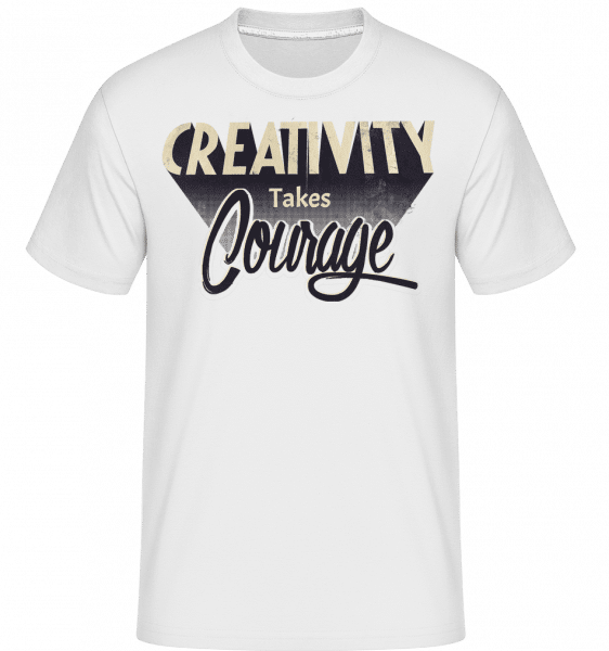 Creativity Takes Courage -  Shirtinator Men's T-Shirt - White - Vorn