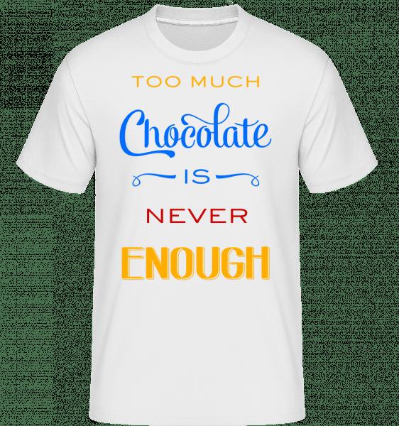Too Much Chocolate Is Never Enou -  Shirtinator tričko pre pánov - Biela - Predné