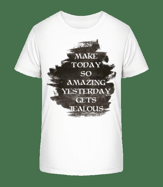 Make Yesterday Jealous - Kid's Premium Bio T-Shirt - White - Vorn
