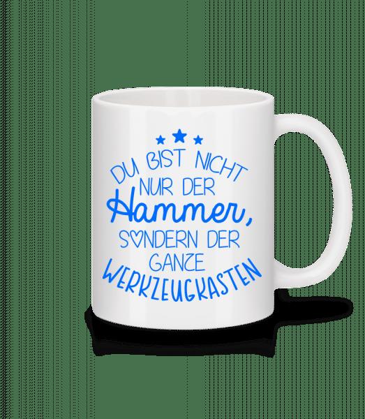 Du Bist Der Werkzeugkasten - Tasse - Weiß - Vorn