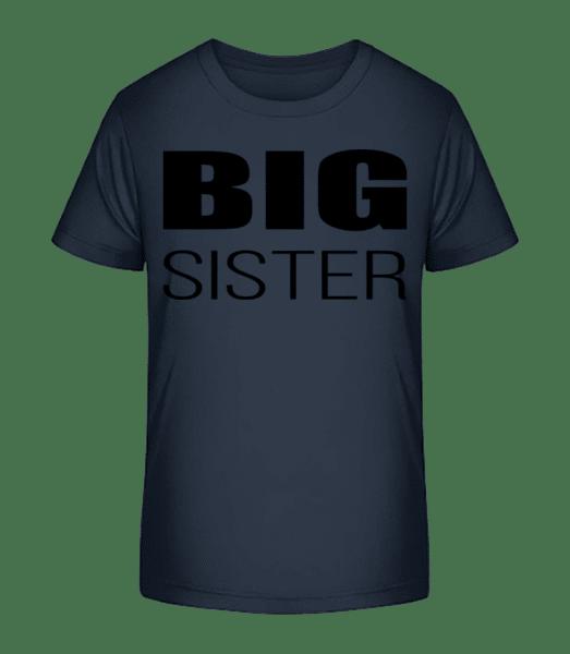 Big Sister - Kinder Premium Bio T-Shirt - Marine - Vorn