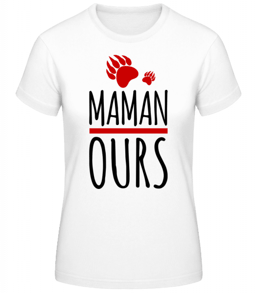 Maman Ours - T-shirt standard Femme - Blanc - Vorn