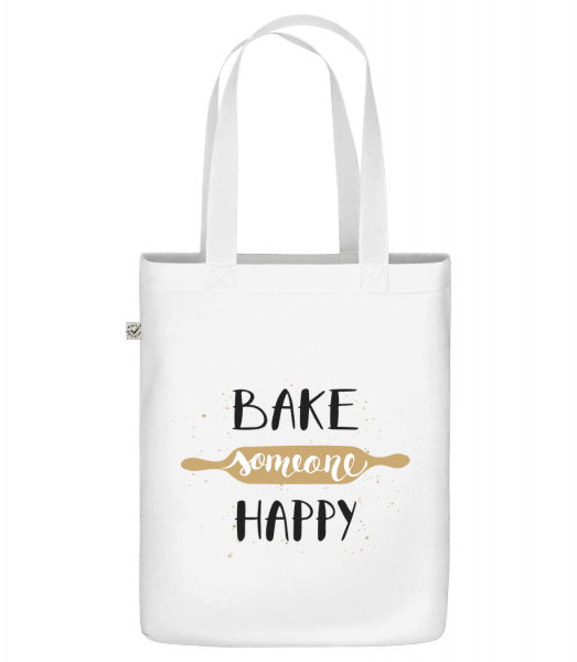 "Bake Someone Happy - Organic ""Earth Positive"" tote bag - White - Vorn"