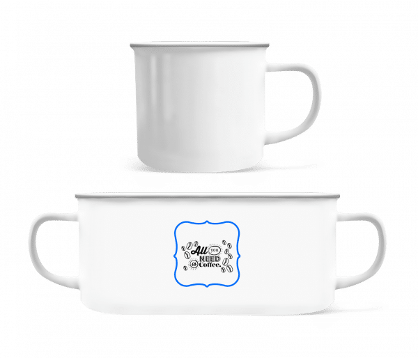 All You Need Is Coffee - Enamel-cup - White - Front