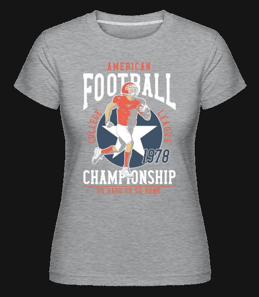 Football Go Hard -  Shirtinator Women's T-Shirt - Heather grey - Vorn