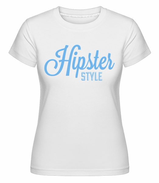 Hipster Style -  Shirtinator Women's T-Shirt - White - Vorn