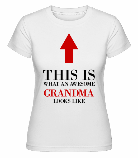 Awesome Grandma -  Shirtinator Women's T-Shirt - White - Vorn