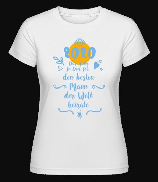 Besten Mann Der Welt Heiraten 2020 - Shirtinator Frauen T-Shirt - Weiß - Vorn