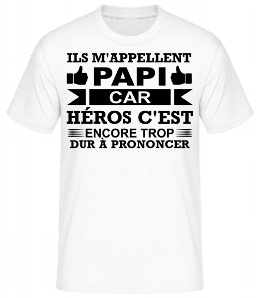 Papi Est Notre Héros - T-shirt standard Homme - Blanc - Vorn