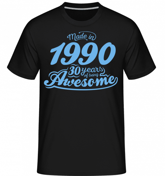 Made In 1990 30 Years Awesome -  Shirtinator Men's T-Shirt - Black - Vorn