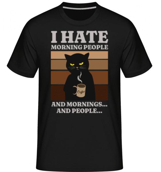 I Hate Morning People -  Shirtinator Men's T-Shirt - Black - Front