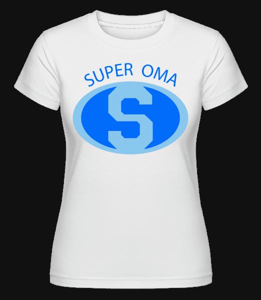 Super Oma - Shirtinator Frauen T-Shirt - Weiß - Vorn