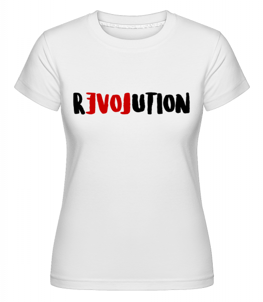 Revolution -  Shirtinator Women's T-Shirt - White - Vorn