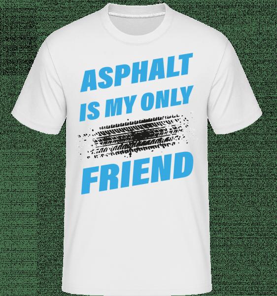 Asphalt Is My Only Friend Car -  Shirtinator Men's T-Shirt - White - Vorn