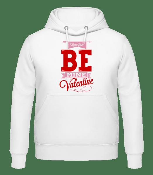 Be Mine Valentine - Männer Hoodie - Weiß - Vorn